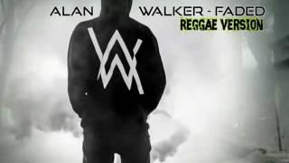 Alan Walker - Faded (Reggae Version)
