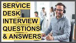 SERVICE DESK INTERVIEW QUESTIONS & ANSWERS! (Service Desk Analyst, Help Desk & IT Service Desk Jobs)