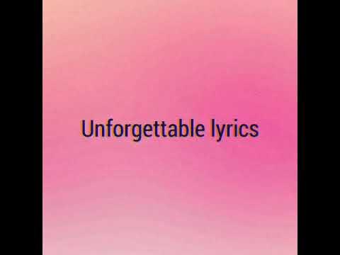 Unforgettable lyrics  I found you