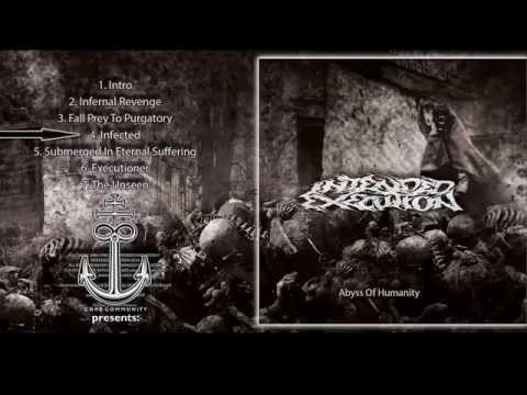 Intended Execution - Abyss Of Humanity [Full EP Stream]