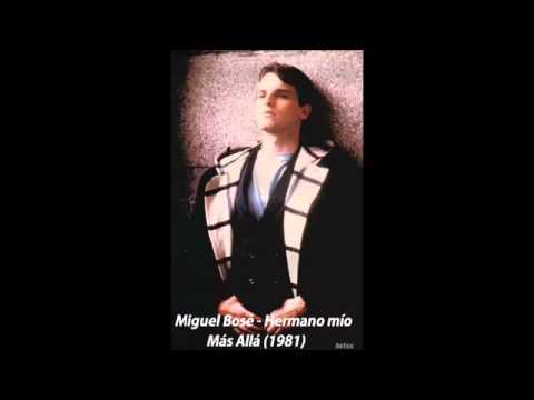 Miguel Bosé Hermano mio mp3