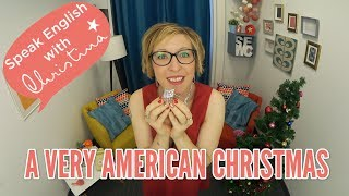 American Christmas Traditions for a very American Christmas