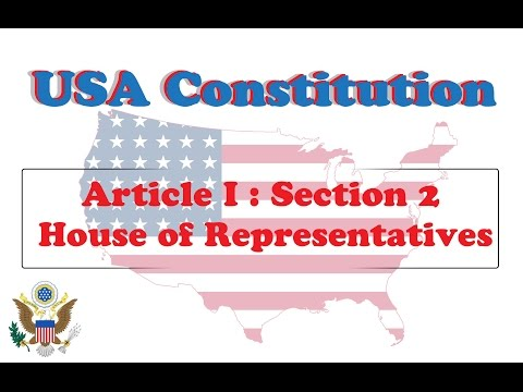 Section 2 - House of Representatives  - USA Constitution