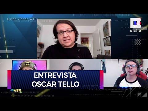 Entrevista con Oscar Tello | WTF+