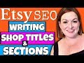 Etsy SEO - How to Write Etsy Shop Title and Etsy Sections For Search Engine Optimization 2018