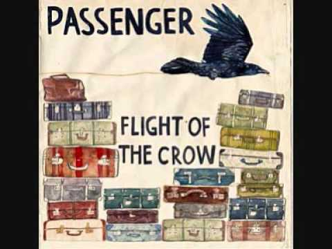 Passenger - Flight of the Crow