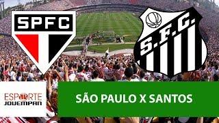 Transmissão AO VIVO - São Paulo x Santos