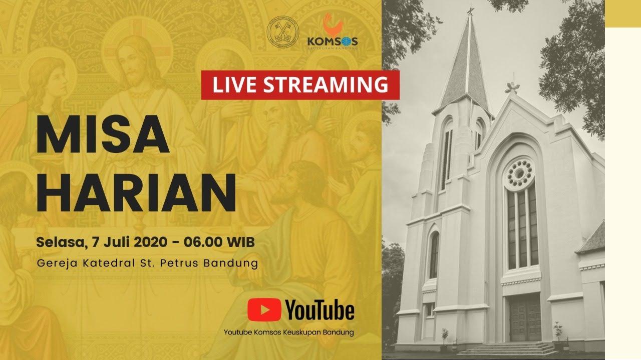 Misa Harian 7 Juli 2020 - Gereja Katedral St. Petrus Bandung