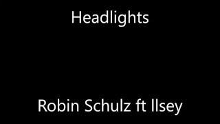 Headlights - Robin Schulz ft Ilsey (letra español ingles)