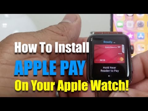How To Install Apple Pay On Your Apple Watch!
