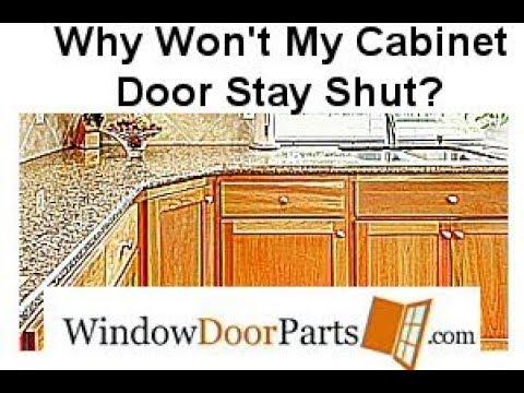 Why Won't My Cabinet Door Stay Shut