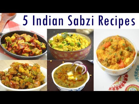 Indian Sabzi Recipes - Part 2 | Indian Curry Recipes
