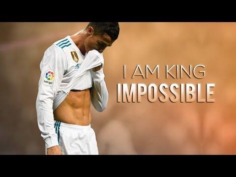 Cristiano Ronaldo ❯ I Am King - Impossible ❘ Skills & Goals ❘ 2017 ❘ HD