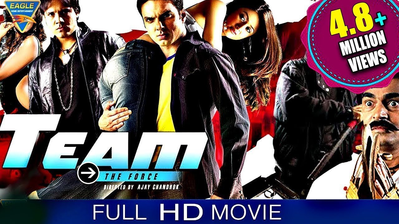 टीम द फोर्स  Hindi Full Movie || Sohail Khan, Amrita Arora, Aarti Chhabria || Eagle Hindi Movies