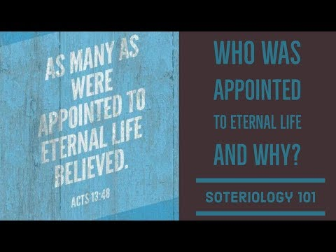 Acts 13:48: Appointed to Eternal Life?