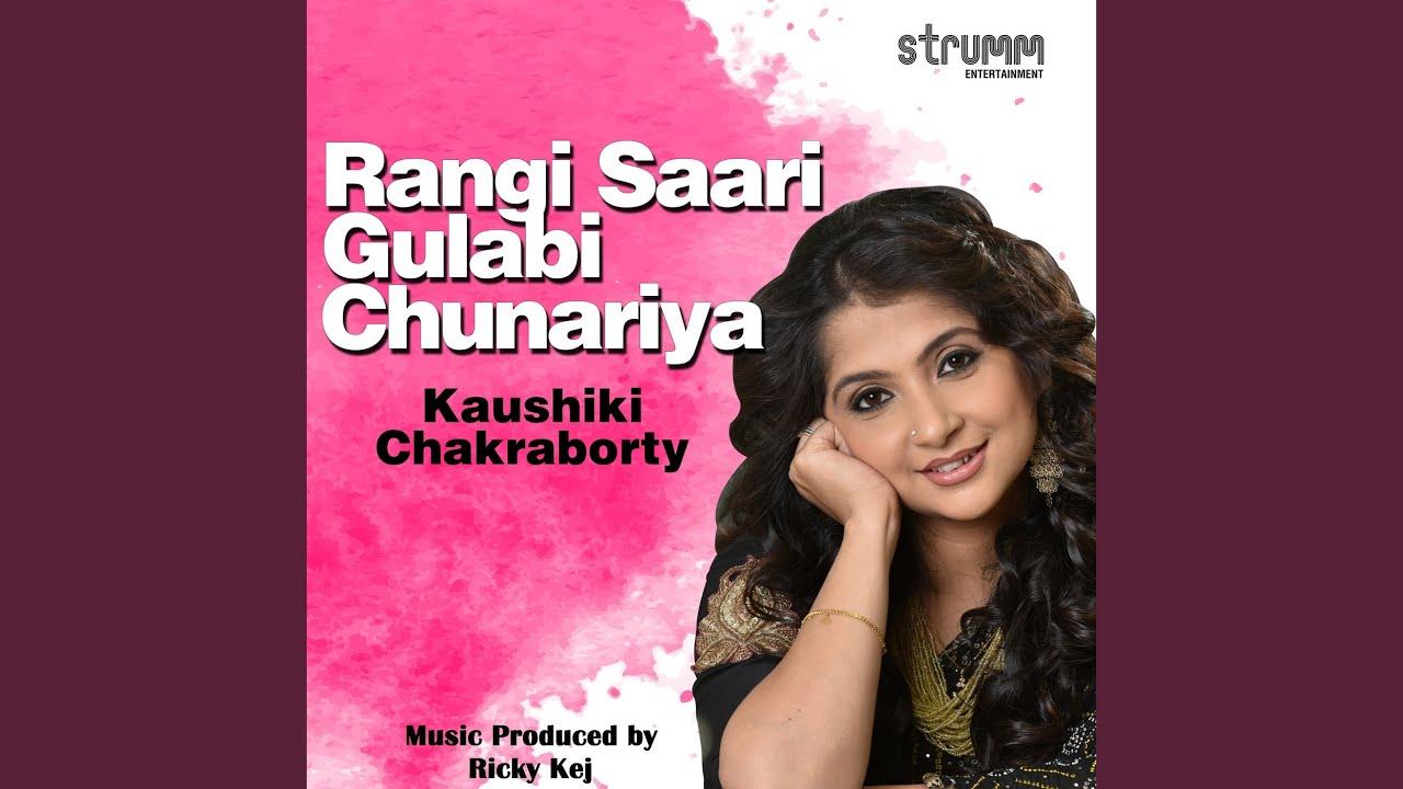 Download Rangi Saari Gulabi Chunariya