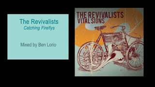 The Revivalists Catching Fireflies M