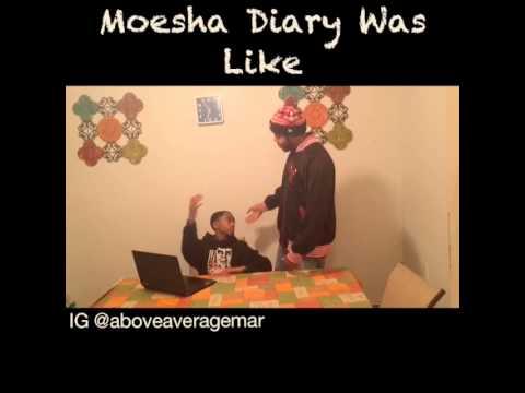 Moesha Diary was like
