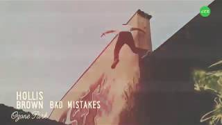 "Hollis Brown - ""Bad Mistakes"" Official Music Video (Ozone Park)"