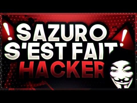 SAZURO S'EST FAIT HACKER !