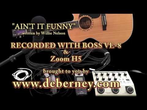 """Boss VE-8 - Demo """"AINT IT FUNNY"""" (written by Willie Nelson)"""