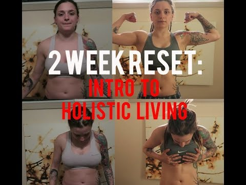2 Week Reset: Intro To Holistic Living | Brittany Brutality