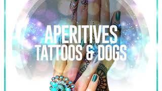 Aperitives Tattoos & Dogs Vol.1 - Continuous Mix