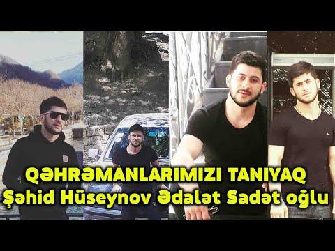 QƏHRƏMANLARIMIZI TANIYAQ- Şəhid Hüseynov Ədalət Sadət oğlu