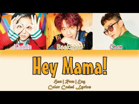 EXO-CBX (첸백시) - Hey Mama! [HAN|ROM|ENG Color Coded Lyrics]