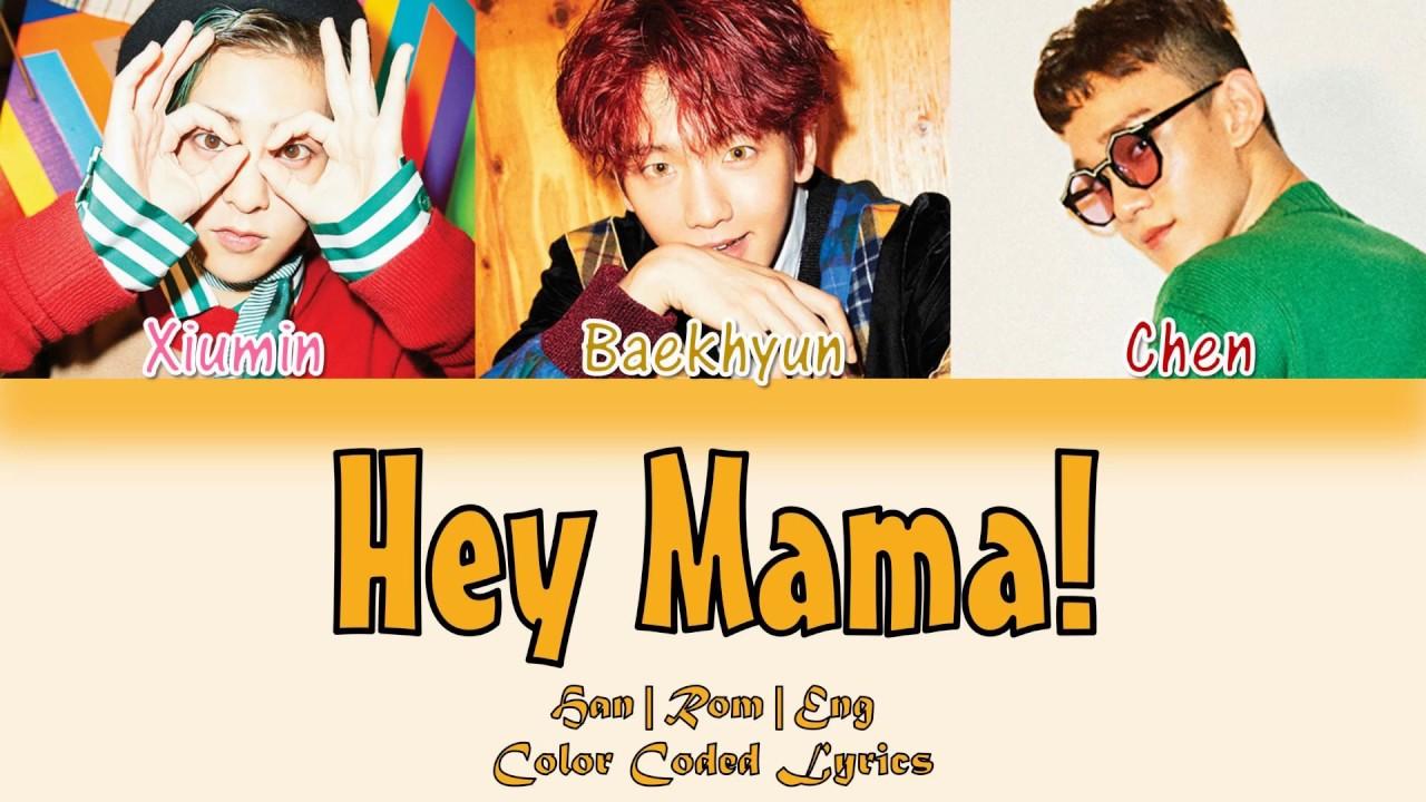 EXO-CBX (첸백시) - Hey Mama! [HAN|ROM|ENG Color Coded Lyrics]