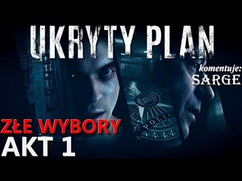 Zagrajmy w Ukryty Plan [złe wybory] AKT 1 - Zabiłem ich!   Zagrajmy w Hidden Agenda PL