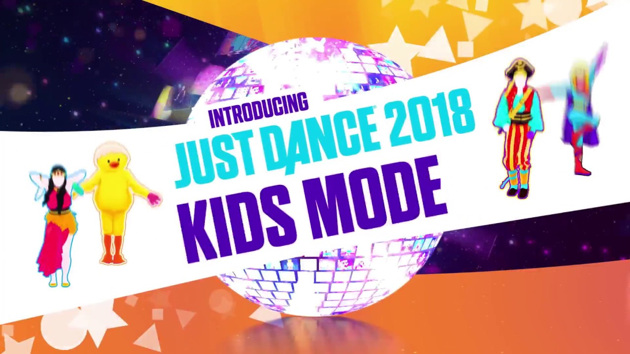 Just Dance 2018 - Kids Mode Introduction Trailer (PS4/PS3/XbOne ...