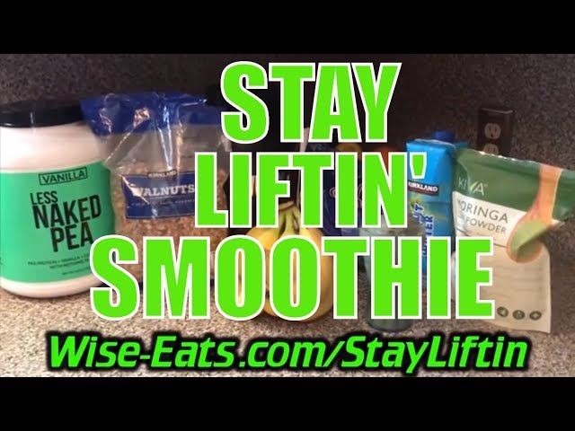 Stay Liftin' Smoothie – Superfood Protein Shake Recipe Video – Wise Eats