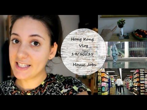 Life in Hong Kong (19/10/15) House Jobs