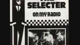 Watch Selecter On My Radio video