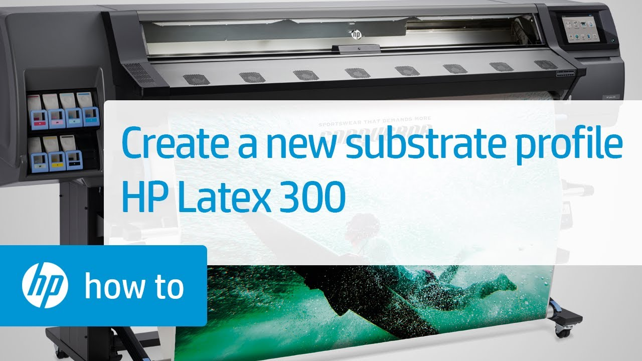 Creating a New Substrate Profile from an Existing One on the HP Latex 300  Printer | HP Latex | HP