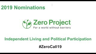 #ZeroCall19 — Call for Nominations on Independent Living and Political Participation