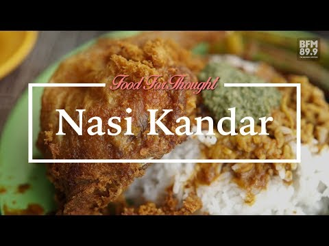 Food for Thought - Nasi Kandar