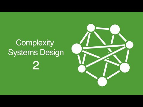 Complex Systems Design: 2 Complexity Theory Overview
