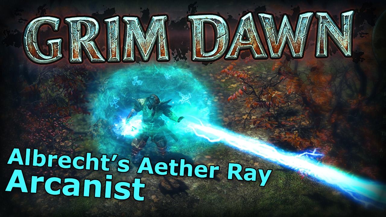 Grim Dawn Aether Ray Build