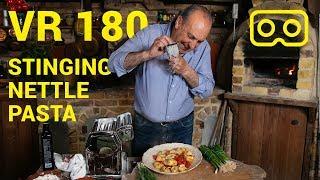 Nettle Pasta   VR180   Gennaro Contaldo   Part 3 of 3