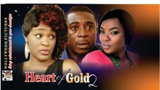Heart of Gold 2     -  2014   Nigeria Nollywood Movie