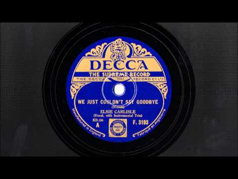 "Elsie Carlisle - ""We Just Couldn't Say Goodbye"" (1932)"
