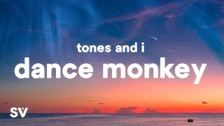 Download Tones And I - Dance Monkey (Lyrics)