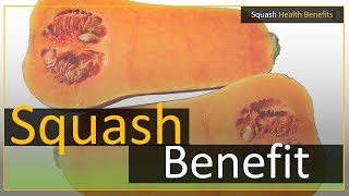 Squash health benefits