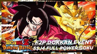 F2P Guide: NO STONES! SSJ4 Full Power Goku Dokkan Event! Super2 - 25 STA | DBZ Dokkan Battle