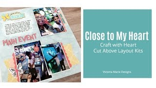 Scrapbook Process | Main Event | Close to My Heart Craft with Heart