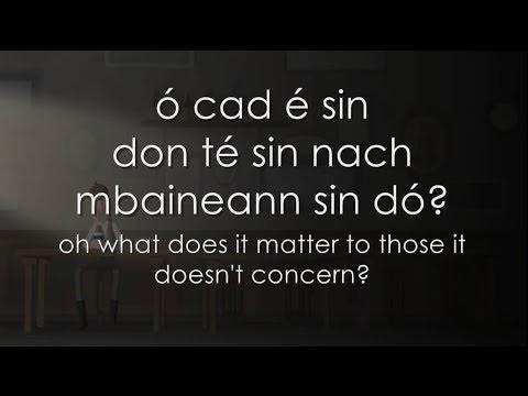 Cad é sin don té sin - LYRICS + Translation - Caladh Nua