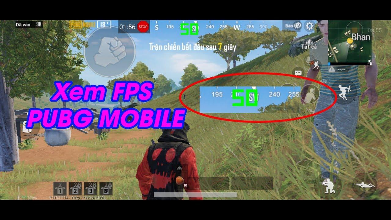 Cách Xem FPS PUBG Mobile trên điện thoại