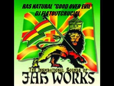 "RAS NATURAL ""GOOD OVER EVIL"""
